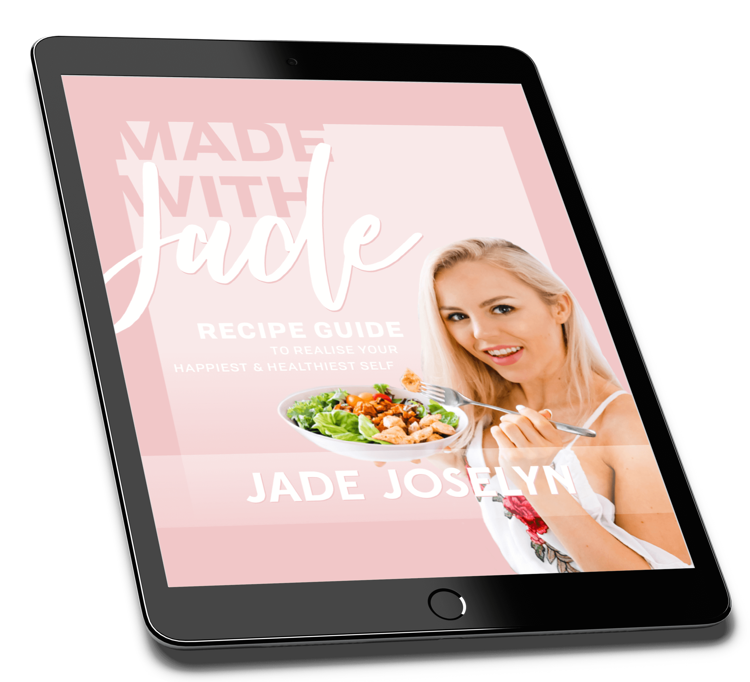 Jade Joselyn | Made With Jade Recipe Guide